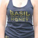 Basil Better Have My Honey Tank